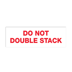 "DL2264 4 x 6 ""Do Not Double Stack"" Red Label w/Black Ink"